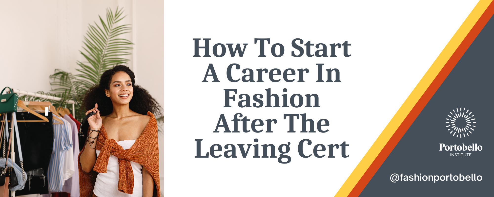 Career in Fashion Leaving Certificate