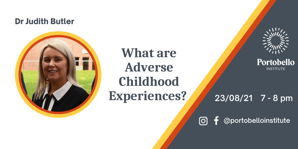 Dr Judith Butler What Are Adverse Childhood Experiences