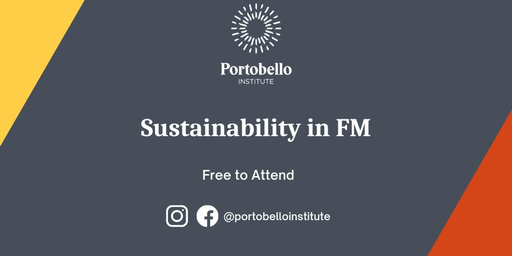 Portobello Presents: Sustainability in Facilities Management Free Webinar Series
