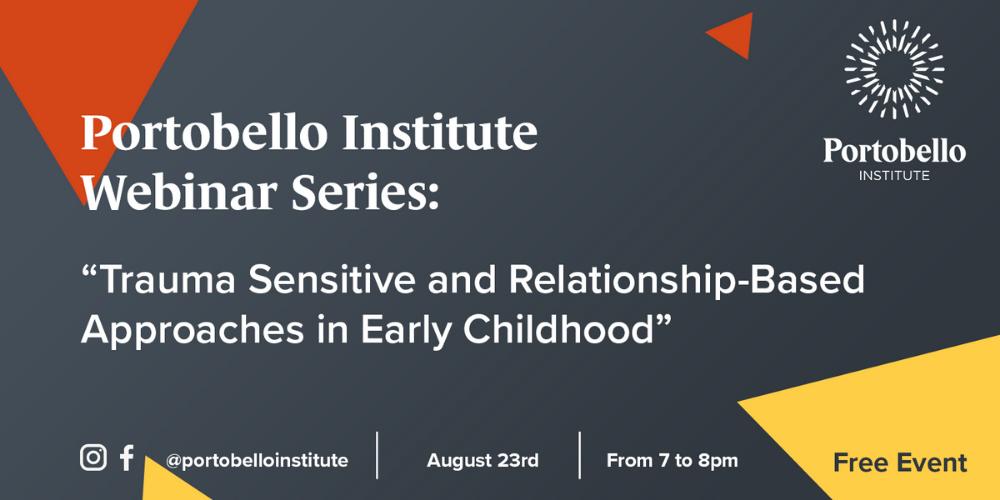 Portobello Institute Early Childhood Education Webinar Series